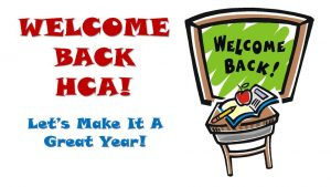 Welcome Back/First Day of School